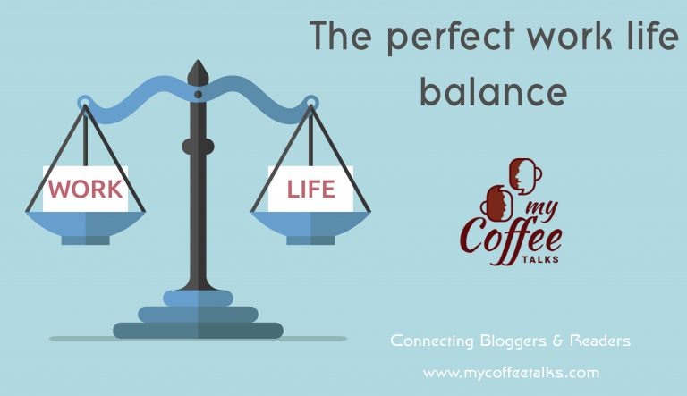 How To Achieve The Perfect Work Life Balance