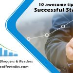 tips for Successful Startup Mycoffeetalks.com